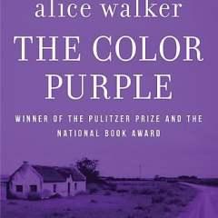 #LiteraryCriticism: The Color Purple by Alice Walker