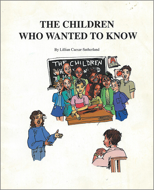 The Children Who Wanted To Know