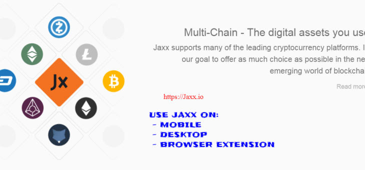 Multi-Cryptocurrency Wallet, on Multiple Platforms with Jaxx