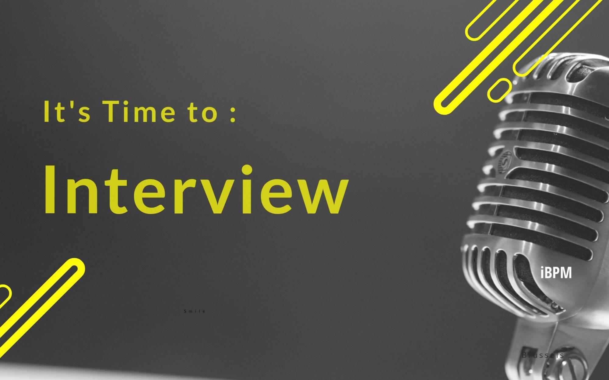 Interview iBPM Production