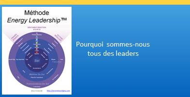 Pourquoi sommes-nous tous des leaders