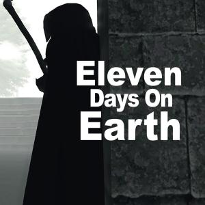 Eleven Days on Earth