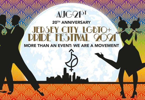 20th Anniversary Jersey City LGBTQ+ Pride Festival 8.21.21