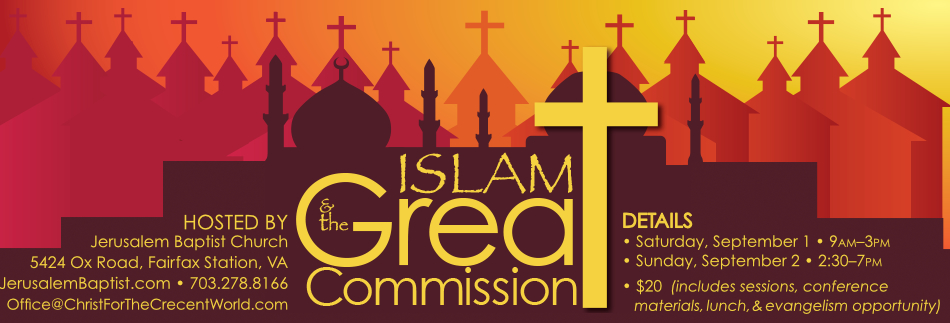 Islam  the Great Commission Day 2  Jerusalem Baptist