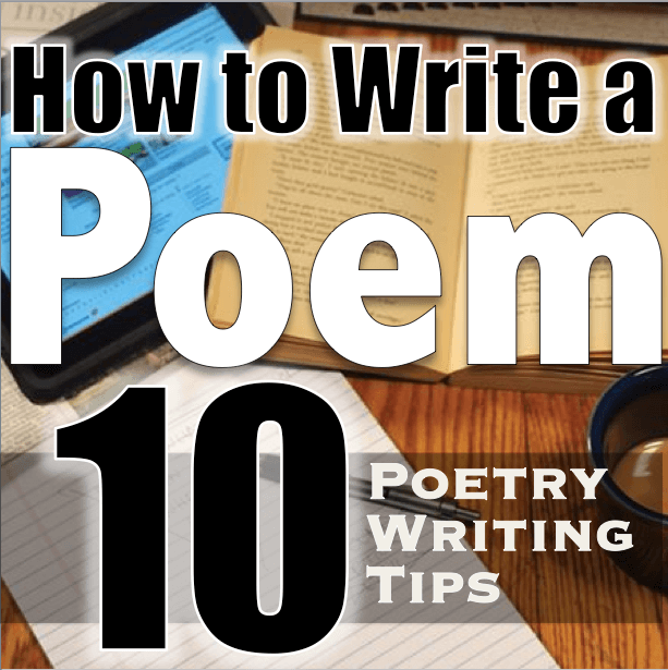 tips for writing a poem Poetry writing tips when i was in college, i would always take my best reviewed poem from the previous class and submit it to the professor for the next class.