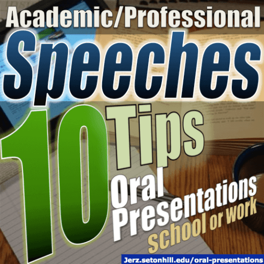 Oral Presentations: Tips on How to Deliver a Speech for