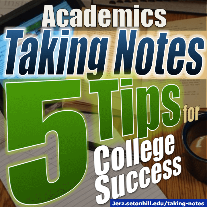Taking Notes: 5 College Success Tips
