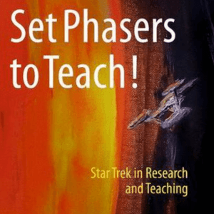 Set Phasers to Teach