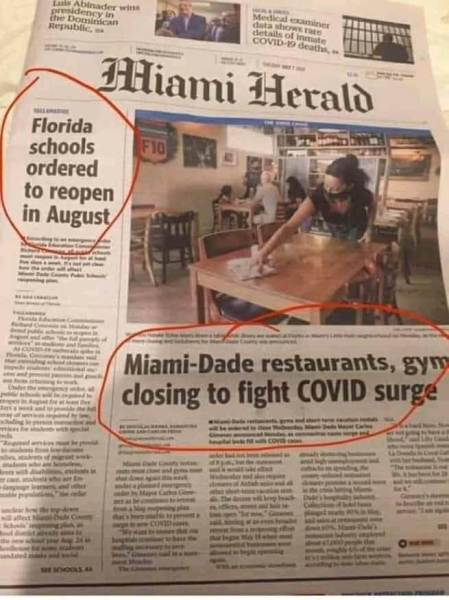 """Photograph of the front page of the Miami Herald, with two different headlines circled: """"Florida schools ordered to reopen in August"""" and """"Miami-Dade restaurants, gyms closing to"""