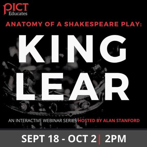 The Anatomy of a Shakespeare Play: King Lear (Free video lecture from Pict, 2pm Friday)