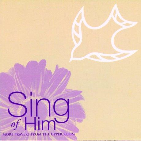 sing of him (1)