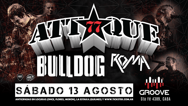 Attaque 77 + Bulldog + Roma en Groove