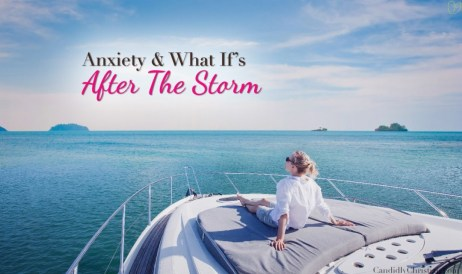 3 Things To Remember In The Storm