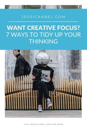 Want more creative focus? Looking for creativity tips or motivation ideas? Click through for tips to help you tidy up your thinking!