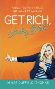 Ger Rich Lucky Bitch