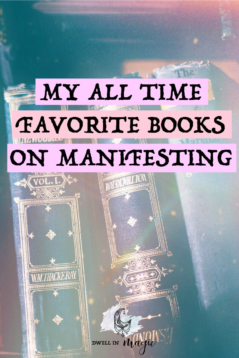 My most recommended books for manifesting and learning about the law of attraction #manifesting #lawofattraction #lawofattractionbooks #dwellinmagic