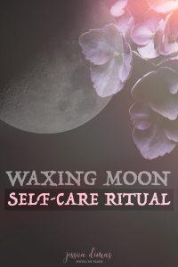 Waxing Moon Self-Care Ritual