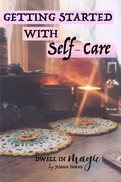 How to Get Started with Self-Care Plus a Free Self-Care Checklist