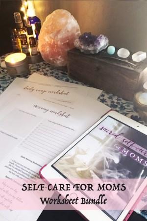 Self-Care for Moms Worksheet Bundle