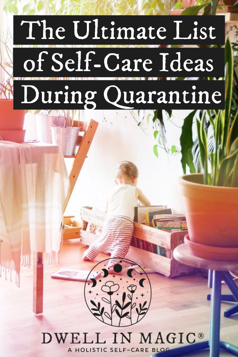 self care during quarantine