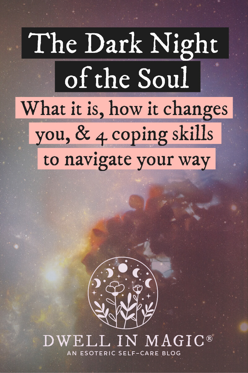 4 coping skills for navigating the dark night of the soul