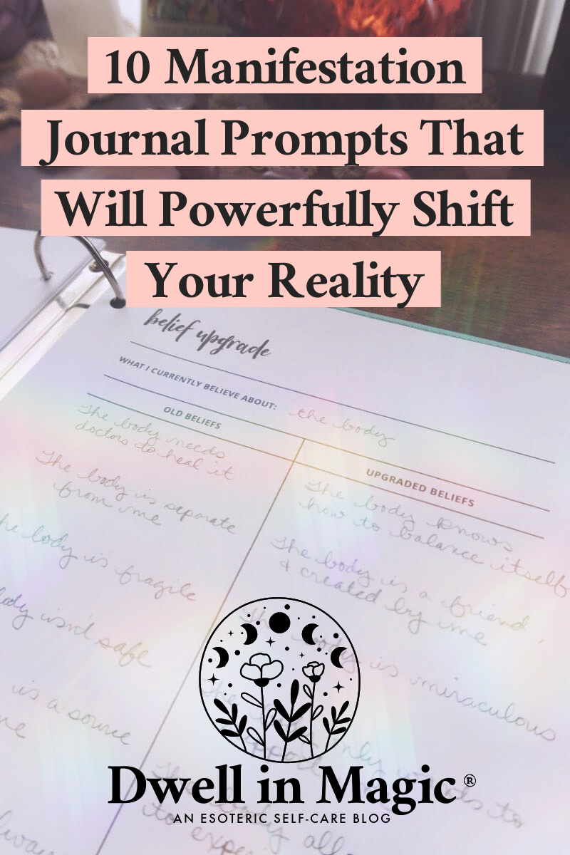 10 manifestation journal examples and prompts that will powerfully shift your reality