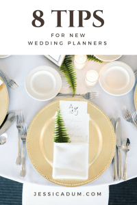 8 Tips for a New Wedding Planner | wedding planners, new planner, wedding planning, wedding planning biz, wedding planning business, planning business, start a business, start a wedding planning business, wedding planner tips, tips for wedding planners, tips for planners