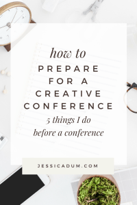 How to Prepare for a Creative Conference | conference tips, creative a heart, business tips, conference prep | Jessica Dum Wedding Coordination