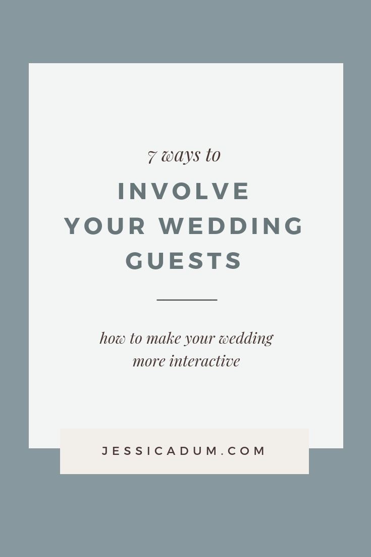 7 Ways to make your wedding more interactive - How to involve your wedding guests and include them on your big day.