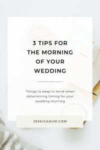 Today we're sharing 3 tips for the morning of your wedding. When discussing timing, logistics and the overall flow of the wedding day itself with our clients, we are big encouragers of having a set schedule for the morning of your wedding, yet also building in some wiggle room so that it's as stress free as possible.