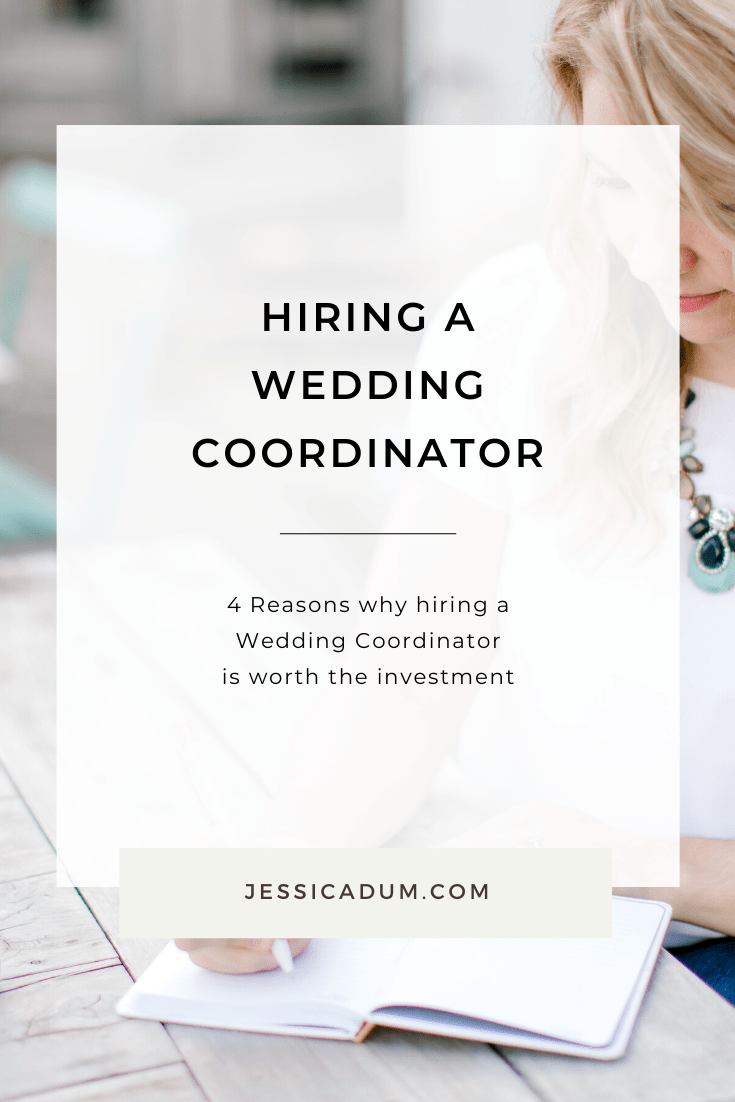 If you're unsure whether you should hire a wedding coordinator for your upcoming wedding, we're sharing 4 reasons why hiring a Wedding Coordinator is worth the investment. | Jessica Dum Wedding Coordination