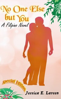 Book Cover: No One Else but You (Filipino Novel)