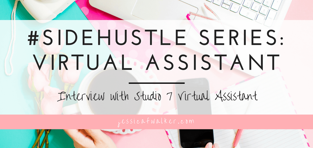 Side Hustle Series: Virtual Assistant