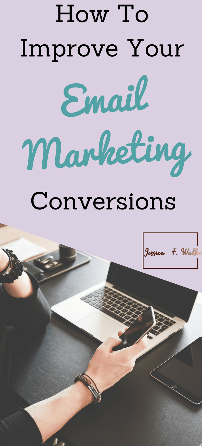 How to improve email marketing conversions, how to get more email subscribers, build email list, entrepreneur, how to get more followers for blog
