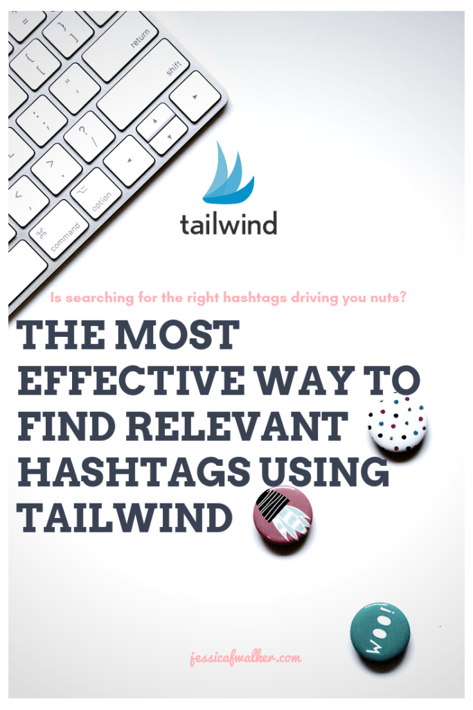 tailwind hashtag finder for instagram - how to use it and how to get started for free.
