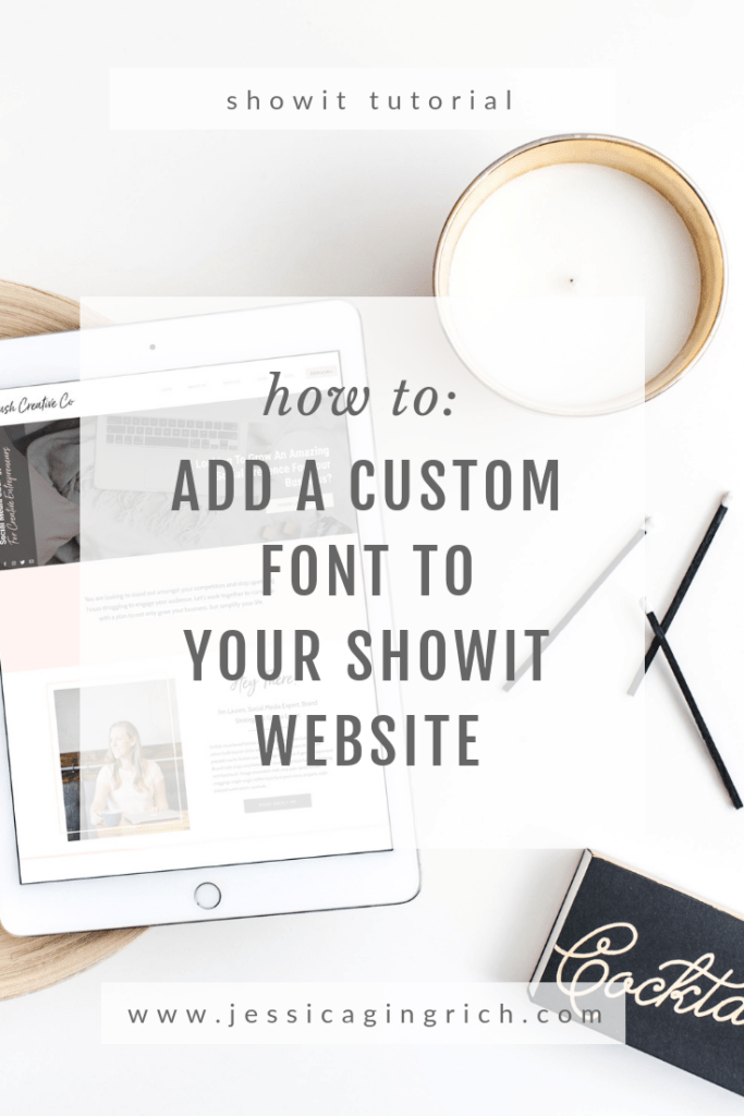 Add A Custom Font to your Showit Website