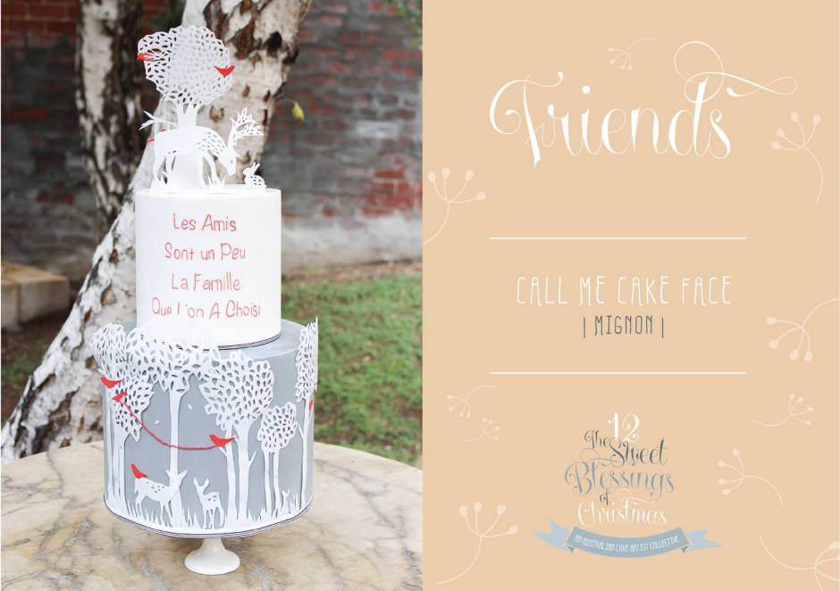 Day 4 Friends by Mignon Daymond of Call Me Cake Face