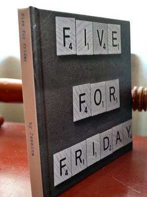 Five For Friday: the book