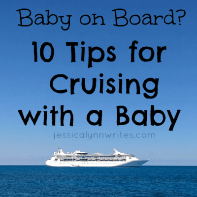 10 Tips for Cruising with a Baby