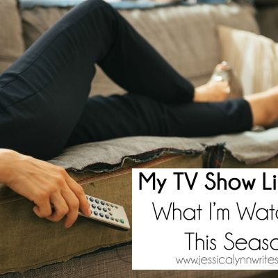 My TV Show Line-up: What I'm Watching this Season