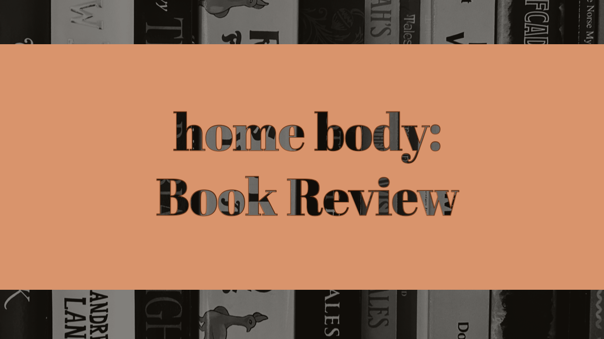 Home Body: Book Review