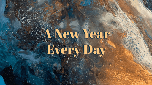 A New Year Every Day