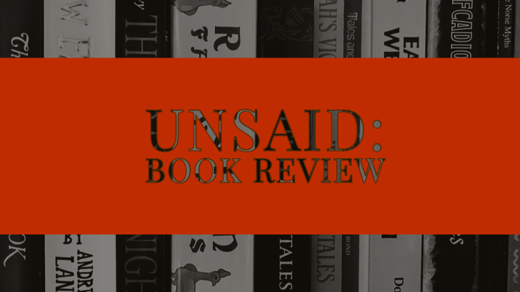 """Check out my book review for """"Unsaid"""" by Asmita Rajiv"""