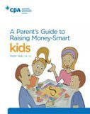 A Parent's Guide to Raising Money-Smart Kids by Robin Taub