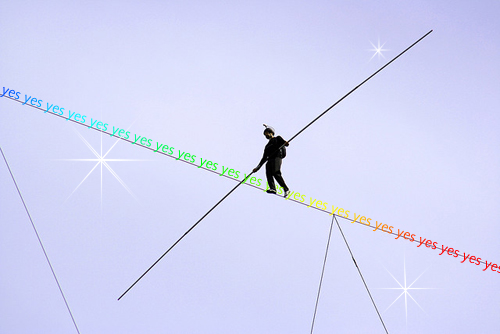 Tightrope made of Yes