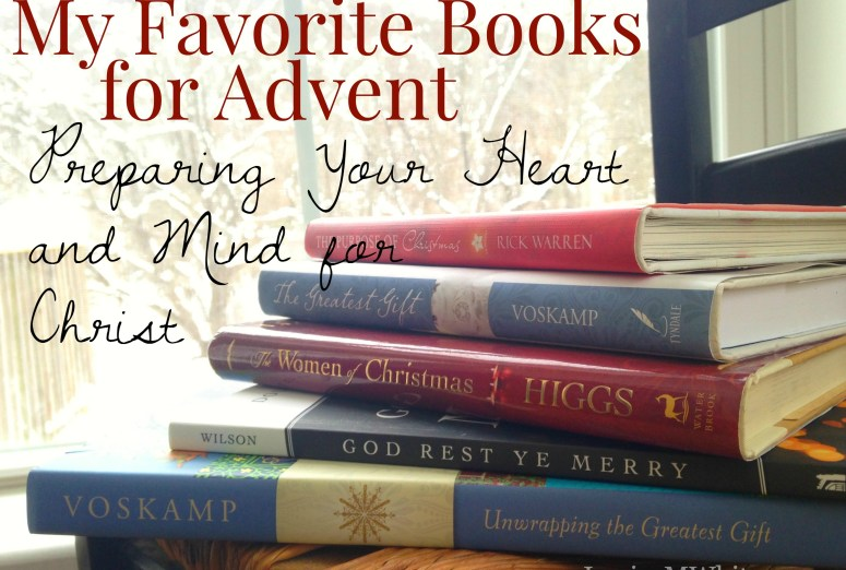 My Favorite Books for Advent {Preparing Your Heart and Mind for Christ} @JessicaMWhite.com