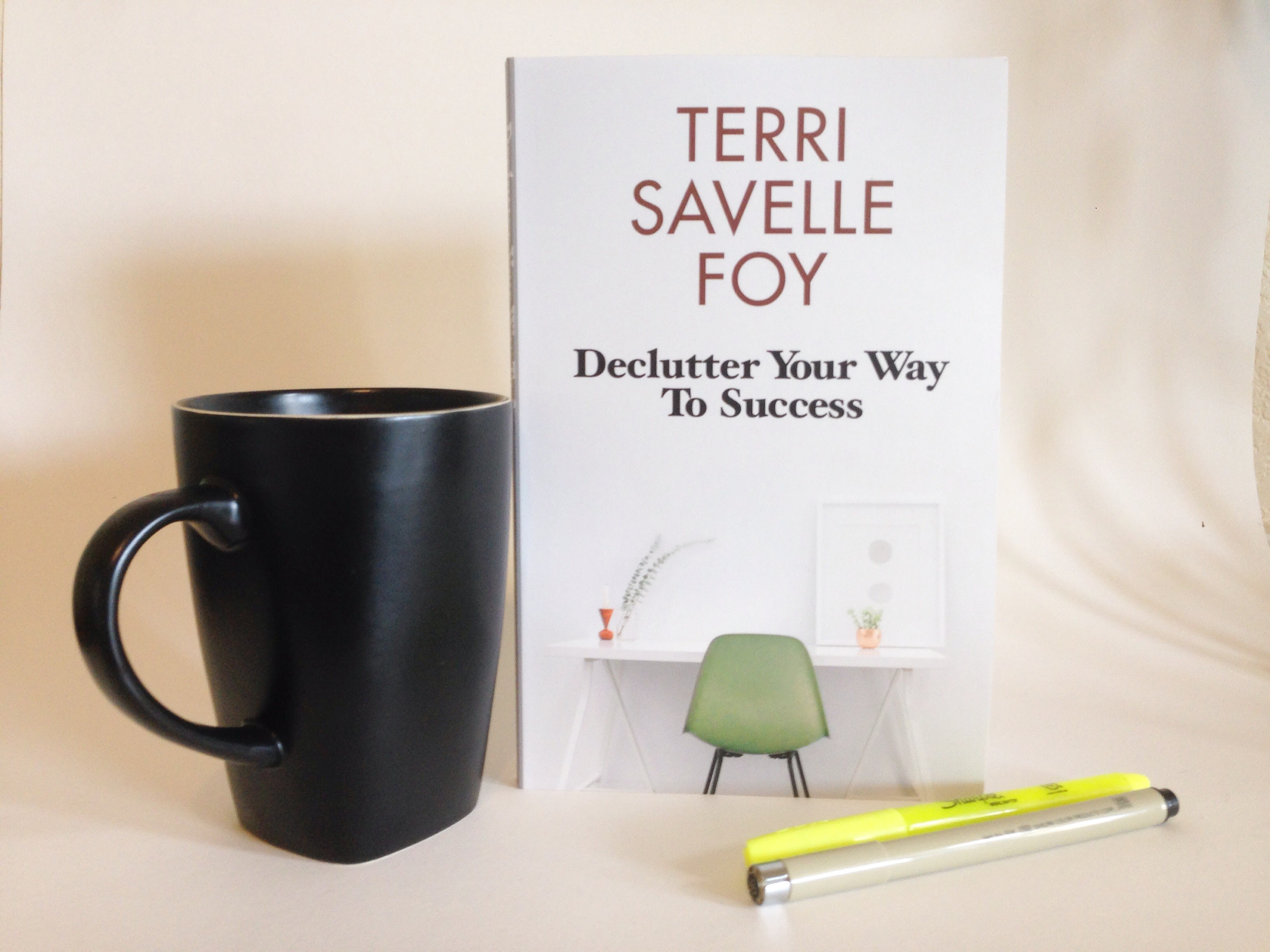 Book Review Declutter Your Way To Success By Terri