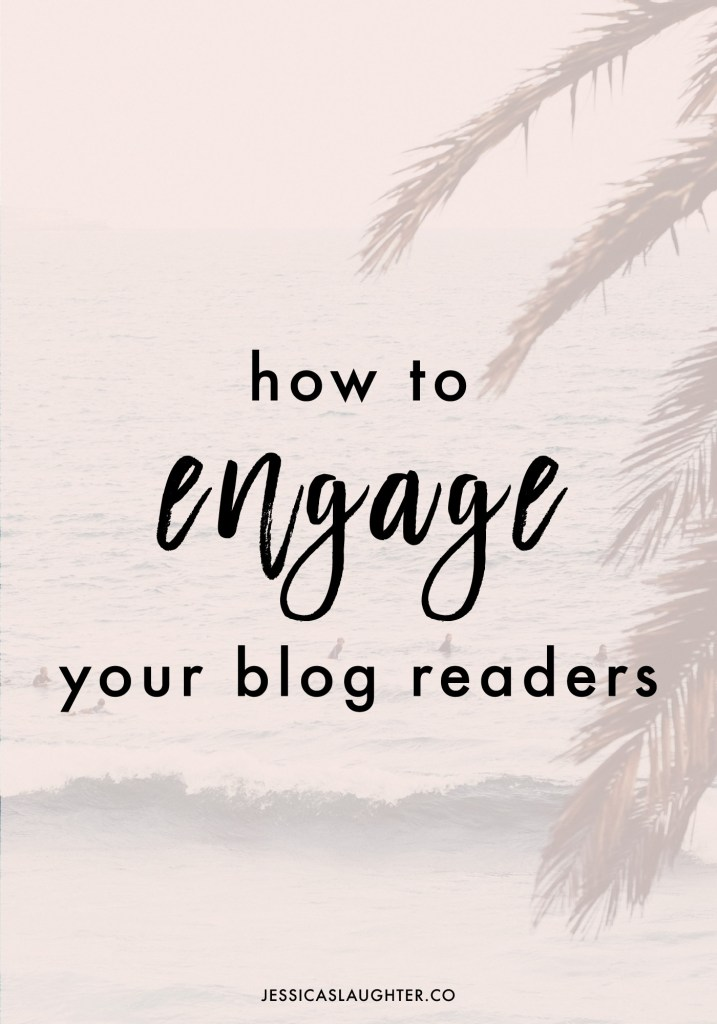 How To Engage Your Blog Readers