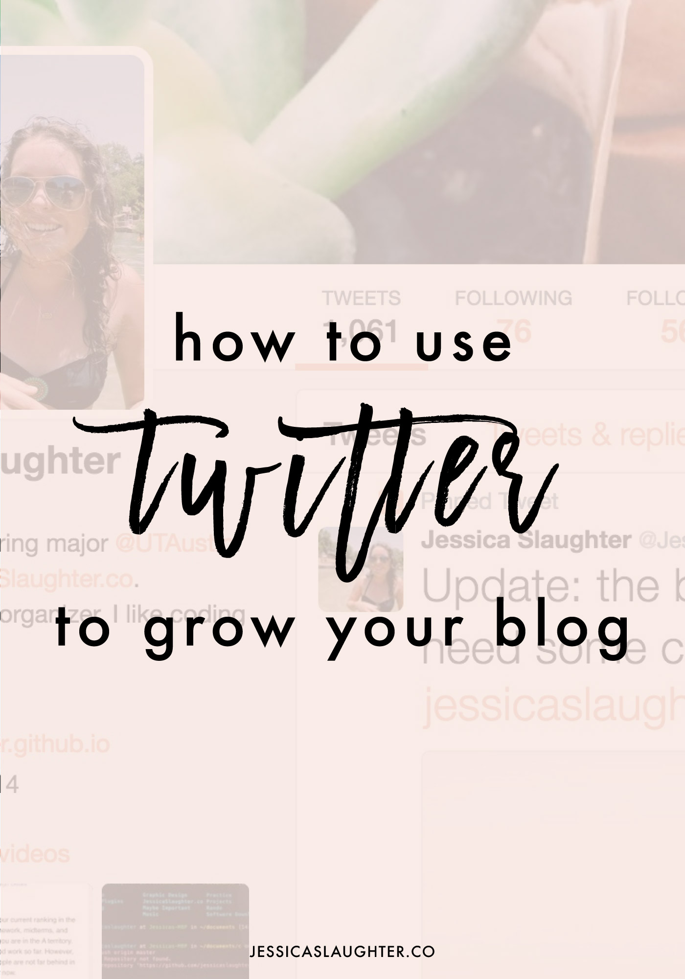 How To Grow Your Blog With Twitter | Jessica Slaughter