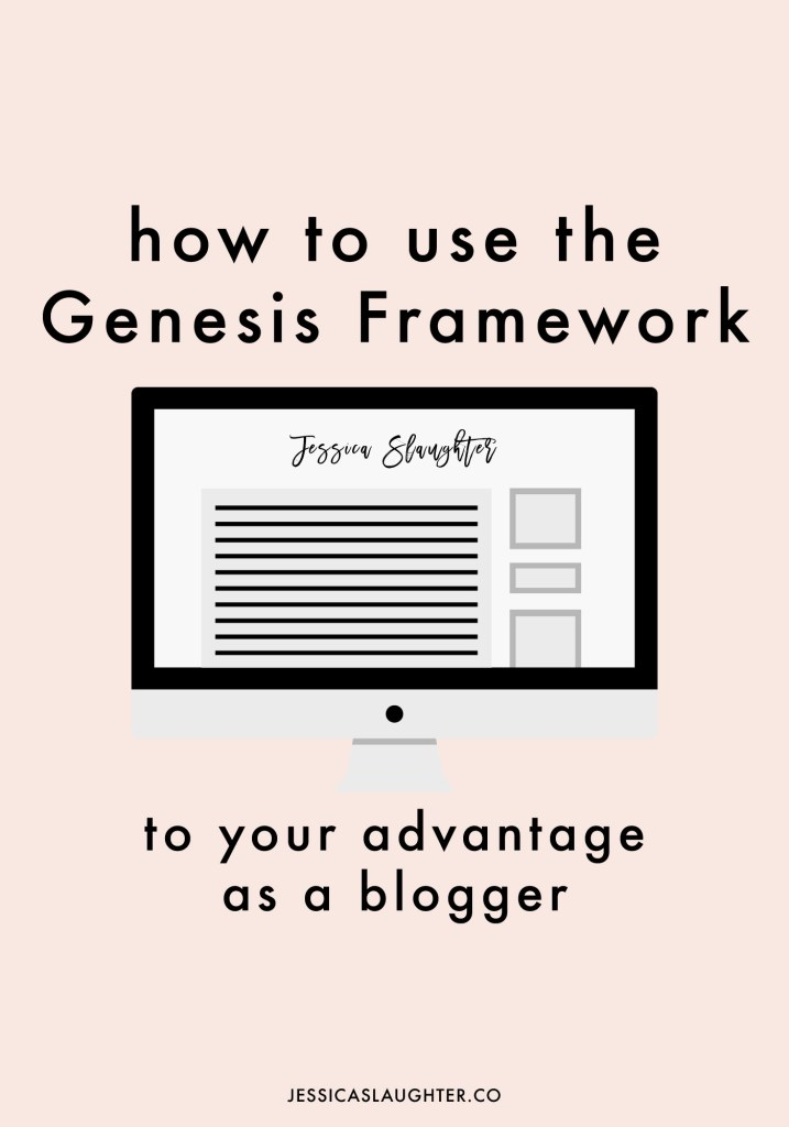 How To Use The Genesis Framework To Your Advantage